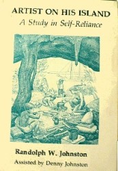 Randolph Johnston's illustrated book, published in 1975, in which he wrote about his life living in the caves (shown on cover). Copies can still be found on eBay and in Hope Town gift shops.
