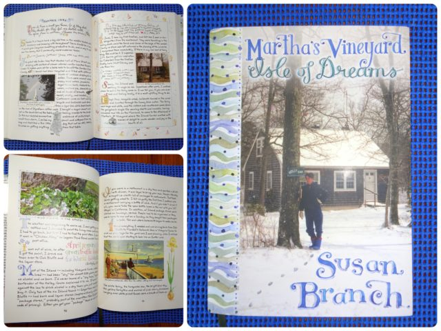 "one of my birthday gifts was Susan Branch's ""Martha's Vineyard of Dreams"". What a neat book !"